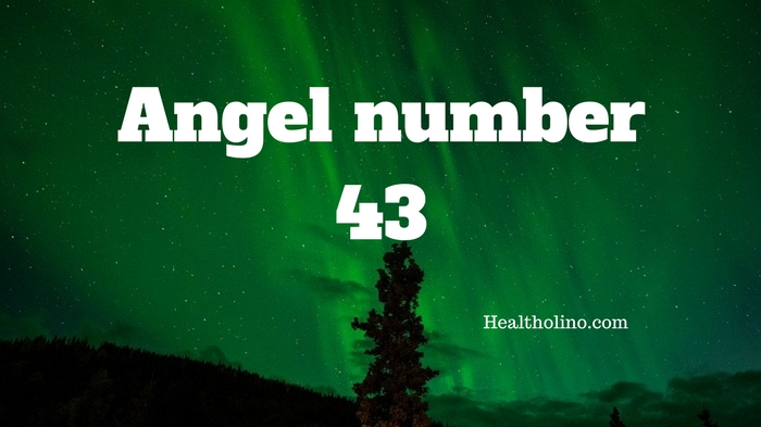 Angel Number 43 Meaning And Symbolism