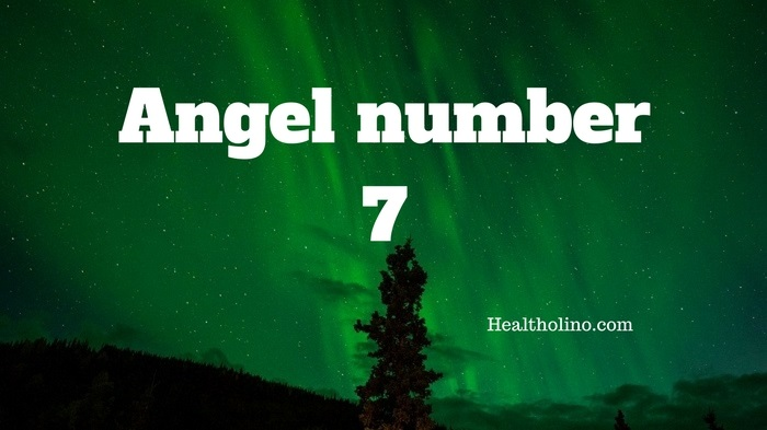 Angel Number 7 Meaning And Symbolism