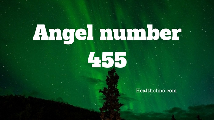 Angel Number 455 – Meaning and Symbolism