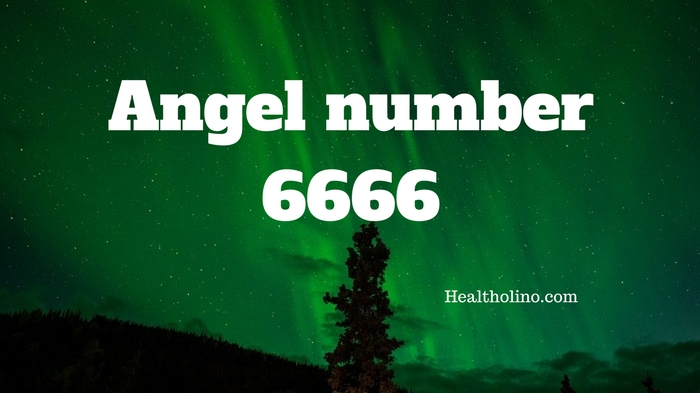 Angel Number 6666 – Meaning and Symbolism